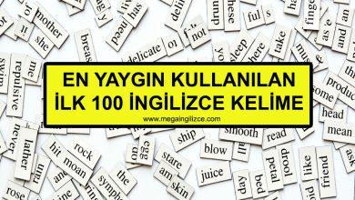 Photo of İngilizce'de En Çok Kullanılan ve İngilizce'nin % 50'sini Okuşturan İlk 100 Kelime