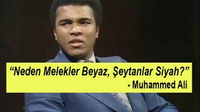 "Photo of ""Neden Melekler Beyaz, Şeytanlar Siyah"" – Muhammed Ali"
